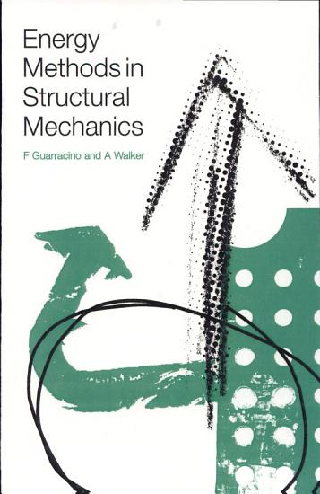 Energy Methods in Structural Mechanics PDF
