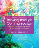 Thinking Through Communication   Mysearchlab With Pearson Etext Access Card Package Book