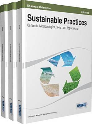 Sustainable Practices  Concepts  Methodologies  Tools  and Applications PDF