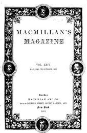 MacMillan's Magazine: Volume 64