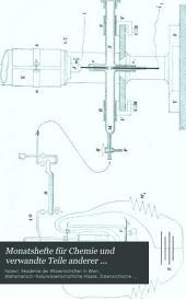 Monatshefte für Chemie und verwandte Teile anderer Wissenschaften: Gesammelte Abhandlungen aus den Sitzungsberichten der Kaiserlichen Akademie der Wissenschaften, Band 18