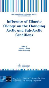 Influence of Climate Change on the Changing Arctic and Sub Arctic Conditions PDF