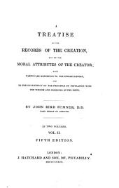 A treatise on the records of the Creation, and on the moral attributes of the Creator: Volume 2