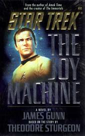 The Joy Machine
