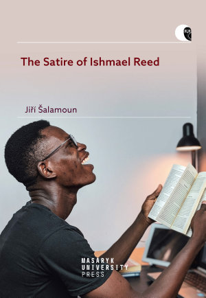 The Satire of Ishmael Reed PDF