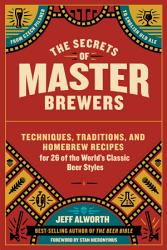 The Secrets Of Master Brewers Book PDF
