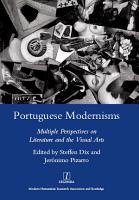 Portuguese Modernisms PDF