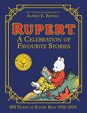 Rupert Bear: a Celebration of Favourite Stories