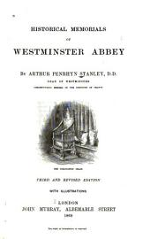 Historical Memorials of Westminster Abbey