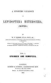A Synonymic Catalogue of Lepidoptera Heterocera. (Moths): Vol. 1. Sphinges and Bombyces