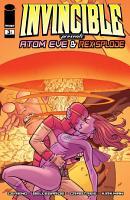 Invincible Presents  Atom Eve   Rexsplode  3 PDF