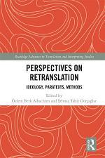 Perspectives on Retranslation