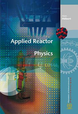 Applied Reactor Physics PDF