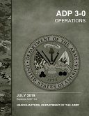 ADP 3 0 Operations  July 2019 Replaces ADRP 3 0  Headquarters Department of the Army PDF