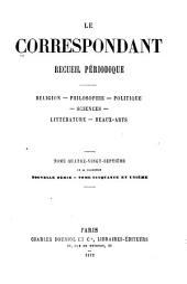 Le Correspondant: Volume87