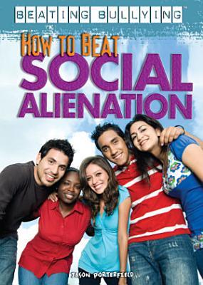 How to Beat Social Alienation PDF