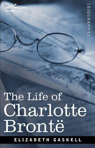 Life of Charlotte Bronte PDF