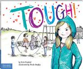 Tough!: A Story about How to Stop Bullying in Schools