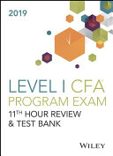 Wiley 11th Hour Guide   Test Bank for 2019 Level I CFA Exam