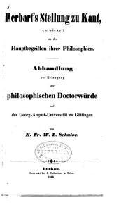 Herbart's stellung zu Kant: entwickelt an den hauptbegriffen ihrer philosophien ...