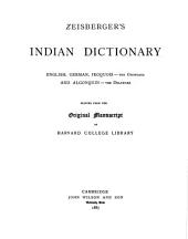 Zeisberger's Indian Dictionary: English, German, Iroquois--the Onondaga and Algonquin--the Delaware