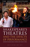 Shakespeare s Theatres and the Effects of Performance PDF