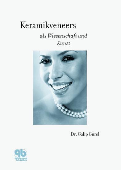 Keramikveneers als Wissenschaft und Kunst PDF
