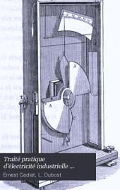 Traité pratique d'électricité industrielle ...