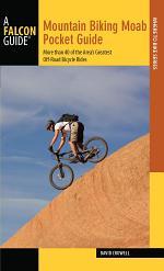 Mountain Biking Moab Pocket Guide