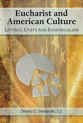 Eucharist and American Culture