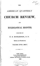 The American Quarterly Church Review and Ecclesiastical Register: Volume 18