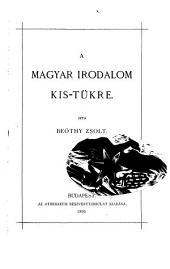 A magyar irodalom kis-tükre