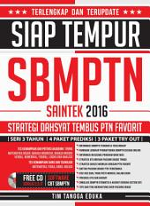 Siap Tempur SBMPTN Saintek 2016 (Strategi Dahsyat Tembus PTN Favorit)