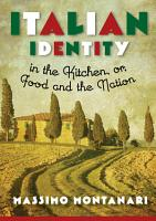 Italian Identity in the Kitchen  or Food and the Nation PDF