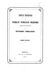 Dell'Eneide di Publio Virgilio Marone tradotta in ottava rima da Giovanni Pennacchi