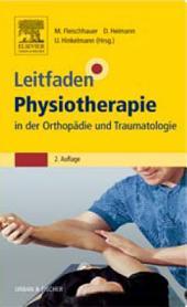 Leitfaden Physiotherapie in der Orthopädie und Traumatologie: Ausgabe 2