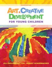 Art and Creative Development for Young Children: Edition 8