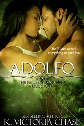 Adolfo: The Perrera Brothers Book One