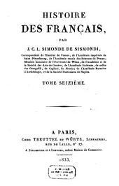Histoire Des Français: Volume16