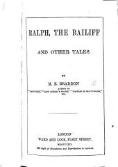 Ralph, the Bailiff, and other tales