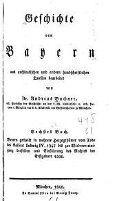 Geschichte von Baiern aus den Quellen bearbeit
