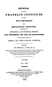 Journal of the Franklin Institute: Devoted to Science and the Mechanic Arts, Volumes 25-26