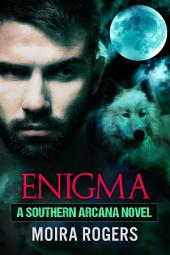 Enigma: Southern Arcana, Book 6