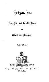 Zeitgenossen: Biografien und Karakteristiken, Band 1