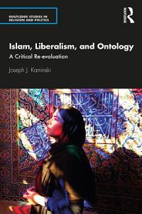 Islam  Liberalism  and Ontology PDF