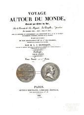 Voyage autour du monde: exécuté par ordre du roi, sur la corvette de Sa Majesté, la Coquille, pendant les années 1822, 1823, 1824 et 1825 ...