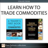 Learn How to Trade Commodities  Collection  PDF