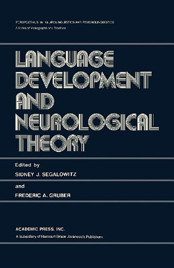 Language Development and Neurological Theory PDF