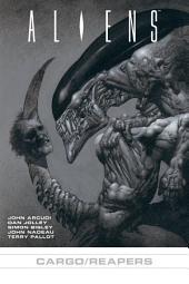 Aliens: Reapers/Cargo
