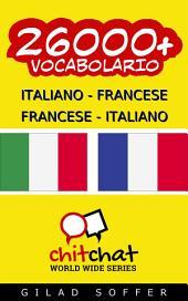 26000+ Italiano - Francese Francese - Italiano Vocabolario